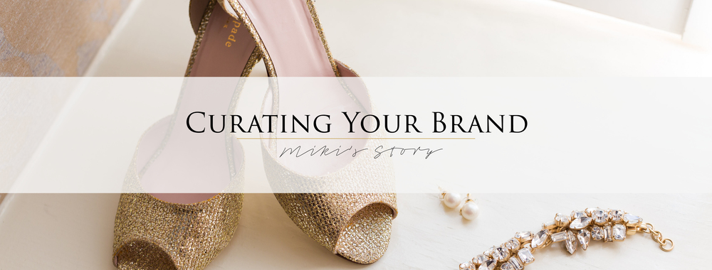 Curating Your Brand